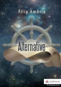 Alternative - Filip Ambria - okładka książki