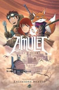 Amulet 3. Zaginione miasto - okładka książki