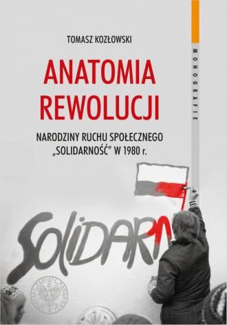 Anatomia rewolucji. Narodziny ruchu - okładka książki