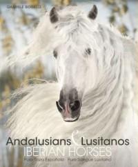 Andalusians Lusitanos - okładka książki