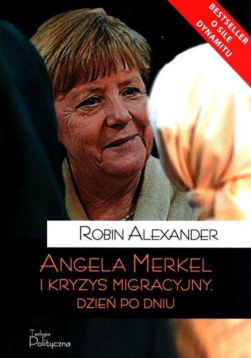 Angela Merkel i kryzys migracyjny. - okładka książki
