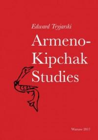 Armeno-Kipchak Studies. Collected Papers - okładka książki