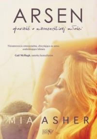 Arsen. Opowieść o nieszczęśliwej miłości - okładka książki