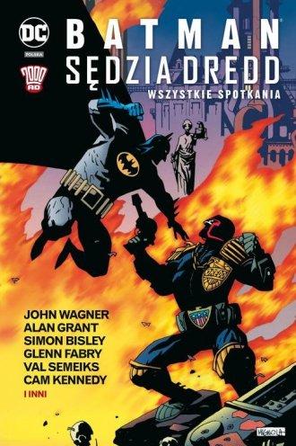 Batman Sędzia Dredd. Wszystkie - okładka książki