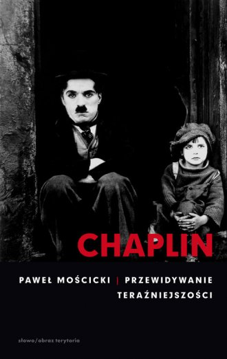 Chaplin. Przewidywanie teraźniejszości - okładka książki