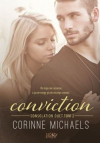 Conviction. Consolation duet Tom 2 - okładka książki