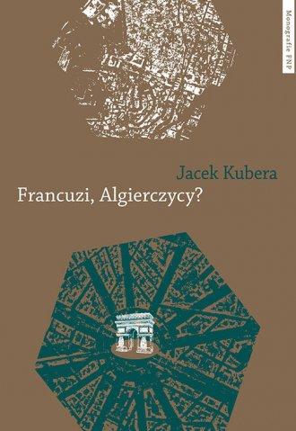 Francuzi, Algierczycy? - okładka książki