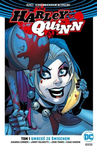 Harley Quinn. Tom 1. Umrzeć ze - okładka książki