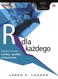 Język R dla każdego: zaawansowane analizy i grafika statystyczna - okładka książki