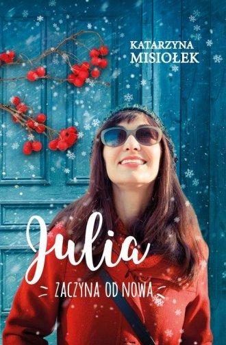 Julia zaczyna od nowa - okładka książki