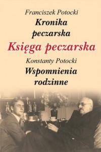 Księga peczarska - Franciszek Potocki - okładka książki