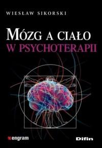 Mózg a ciało w psychoterapii - okładka książki