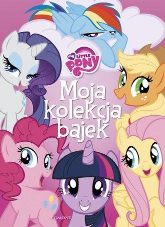 My Little Pony. Moja kolekcja bajek - okładka książki