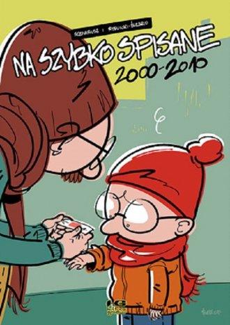 Na szybko spisane 2000 - 2010 - okładka książki