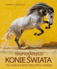 Najpiękniejsze konie świata - okładka książki