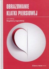 Obrazowanie klatki piersiowej - okładka książki