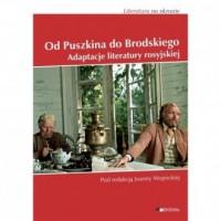 Od Puszkina do Brodskiego Adaptacje literatury Rosyjskiej - okładka książki