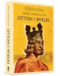 Otton I Wielki - okładka książki