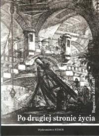 Po drugiej stronie życia - Bogusław - okładka książki