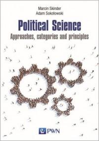 Political Science. Approaches, categories and principles - okładka książki