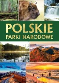 Polskie parki narodowe - Wydawnictwo - okładka książki