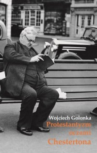 Protestantyzm oczami Chestertona - okładka książki