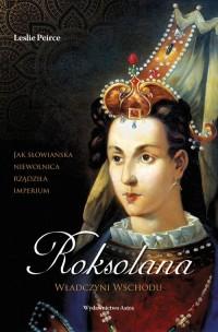 Roksolana Władczyni Wschodu - okładka książki