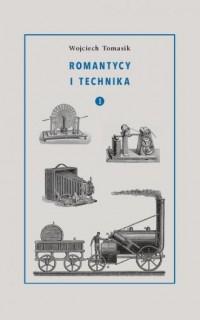 Romantycy i technika. Tom 1 - Wojciech - okładka książki