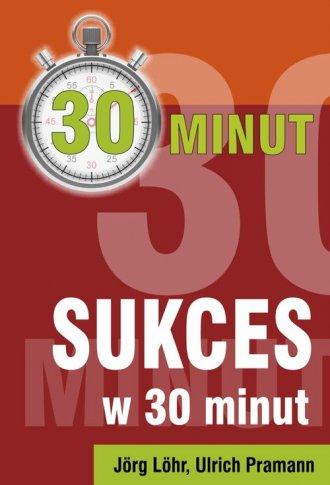 Sukces w 30 minut - okładka książki