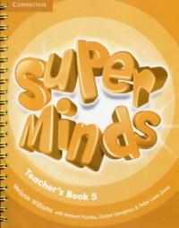 Super Minds 5 Teachers Book - okładka podręcznika
