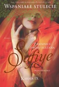 Tajemnice dworu Sułtana. Księga 9. Safiye - okładka książki
