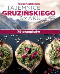 Tajemnice gruzińskiego smaku. 79 - okładka książki