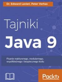 Tajniki Java 9. Pisanie reaktywnego, modularnego, współbieżnego i bezpiecznego kodu - okładka książki