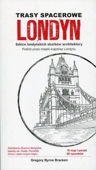 Trasy spacerowe Londyn. Szkice - okładka książki