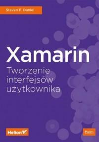 Xamarin. Tworzenie interfejsów - okładka książki