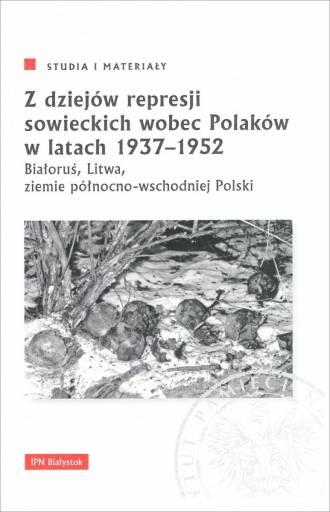 Z dziejów represji sowieckich wobec - okładka książki