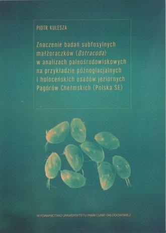 Znaczenie badań subfosylnych małżoraczków - okładka książki