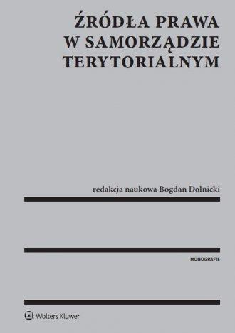 Źródła prawa w samorządzie terytorialnym - okładka książki