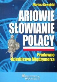 Ariowie. Słowianie. Polacy. Pradawne - okładka książki
