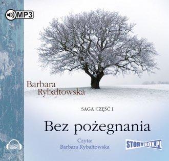 Bez pożegnania. Saga cz. I - pudełko audiobooku