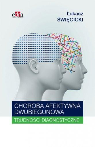 Choroba afektywna dwubiegunowa. - okładka książki