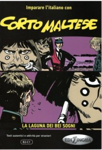 Corto Maltese la laguna dei bei sogni - okładka książki
