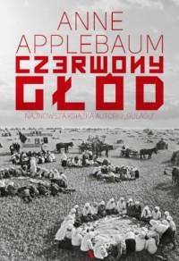 Czerwony głód - Anne Applebaum - okładka książki