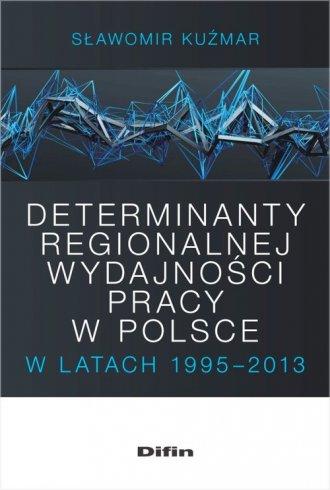 Determinanty regionalnej wydajności - okładka książki