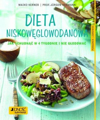 Dieta niskowęglowodanowa. Jak schudnąćw - okładka książki