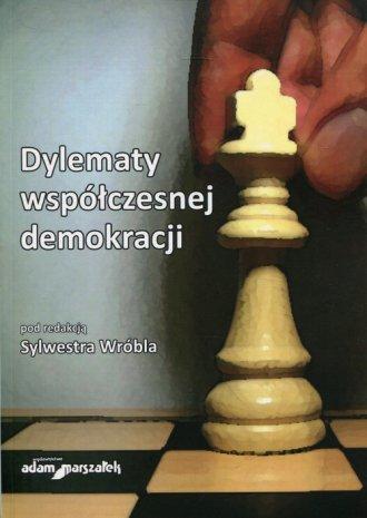 Dylematy współczesnej demokracji - okładka książki