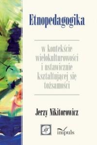 Etnopedagogika w kontekście wielokulturowości - okładka książki