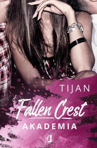 Fallen Crest Tom 1 Akademia - okładka książki