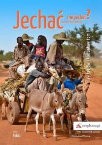 Jechać nie jechać? 39 krajów i kierunków - okładka książki