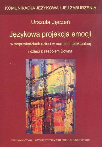 Językowa projekcja emocji w wypowiedziach - okładka książki